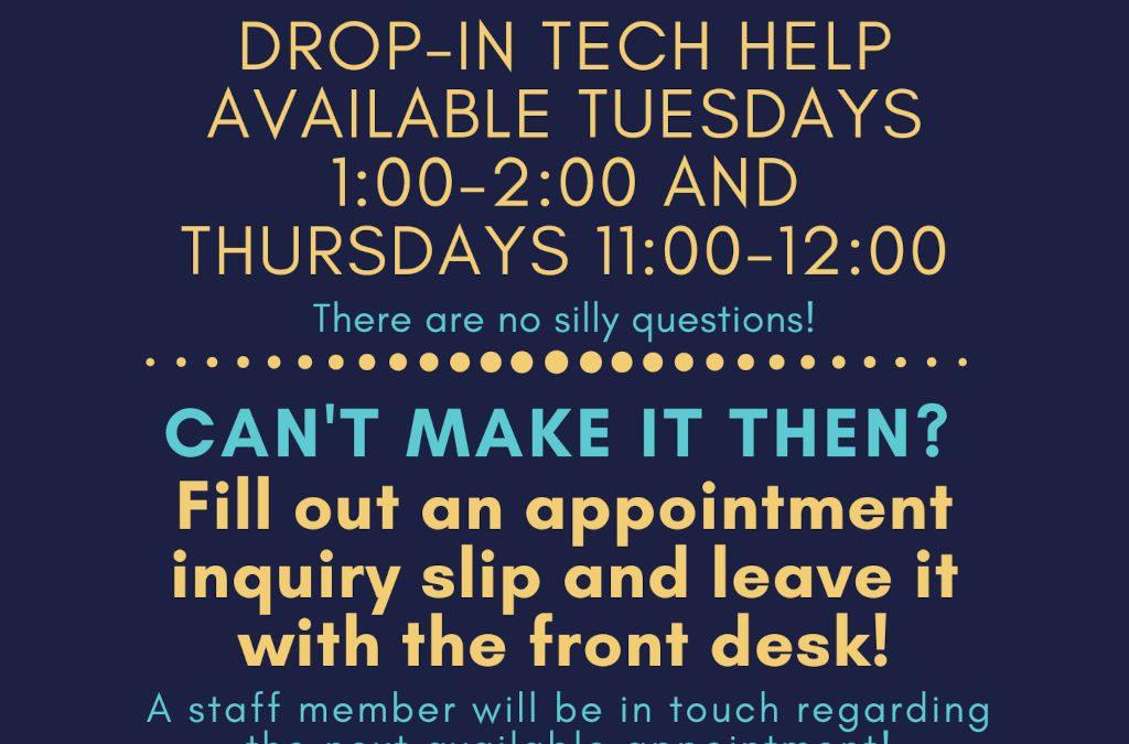 Tech Help Tuesdays + Thursdays